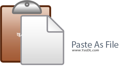 Paste As File 5.0.0.3 Crack